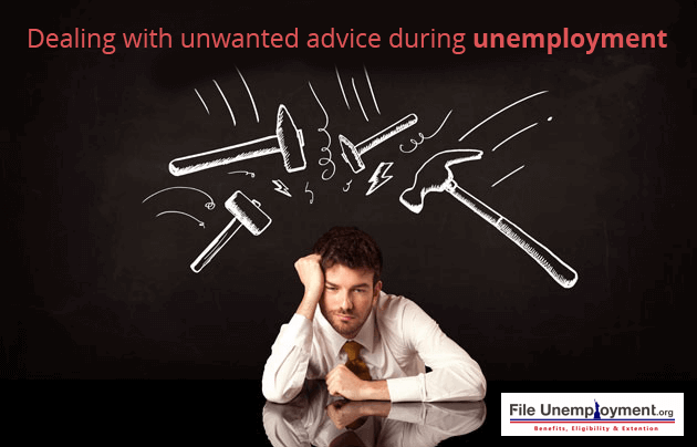Dealing With Unwanted Advice During Unemployment