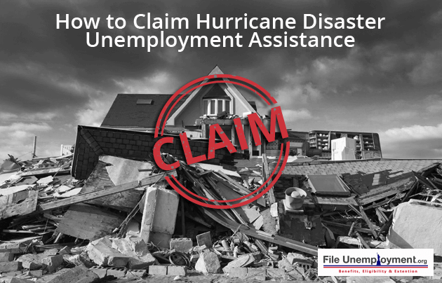 How to claim Hurricane disaster Unemployment assistance