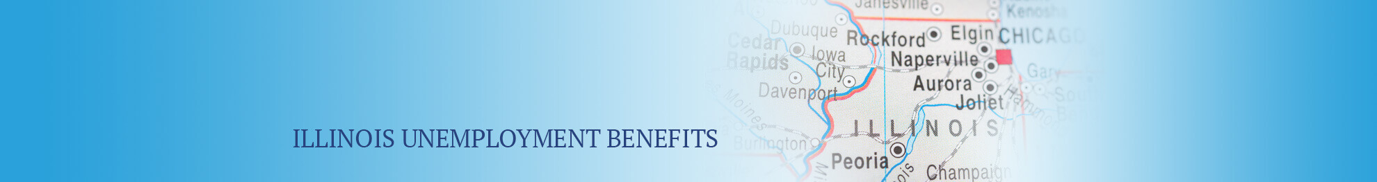 Illinois Unemployment - Benefits, Eligibility & Claims