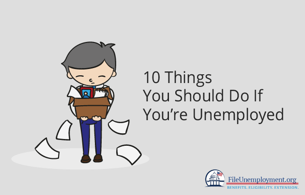 Things You Should Do If You're Unemployed