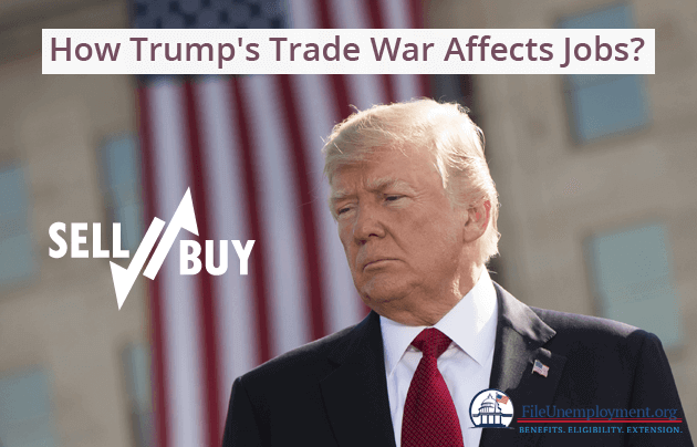 Trump's Trade War and How it Affects Jobs
