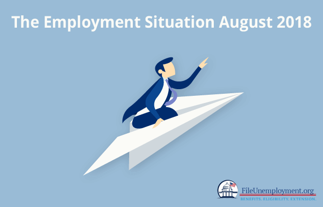 The Employment Situation August 2018