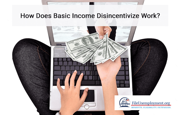 How Does Basic Income Disincentivize Work