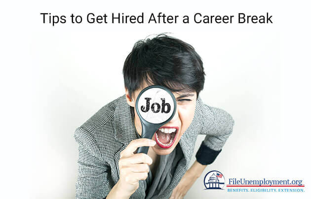 Tips to Get Hired After a Career Break