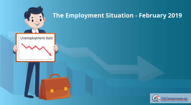 The Employment Situation - February 2019