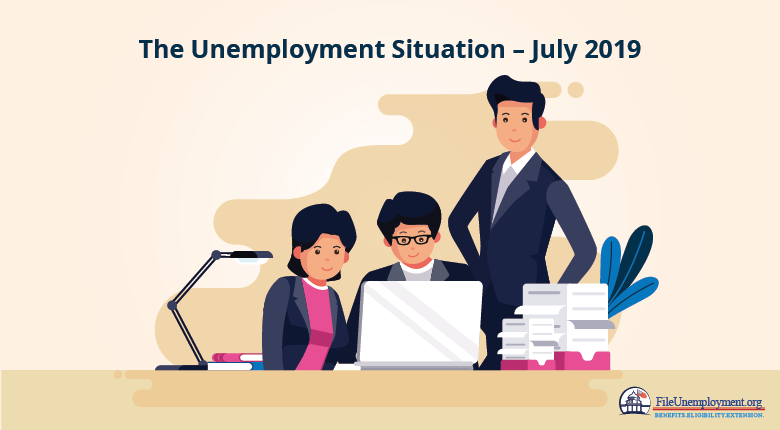 The Unemployment Situation July 2019