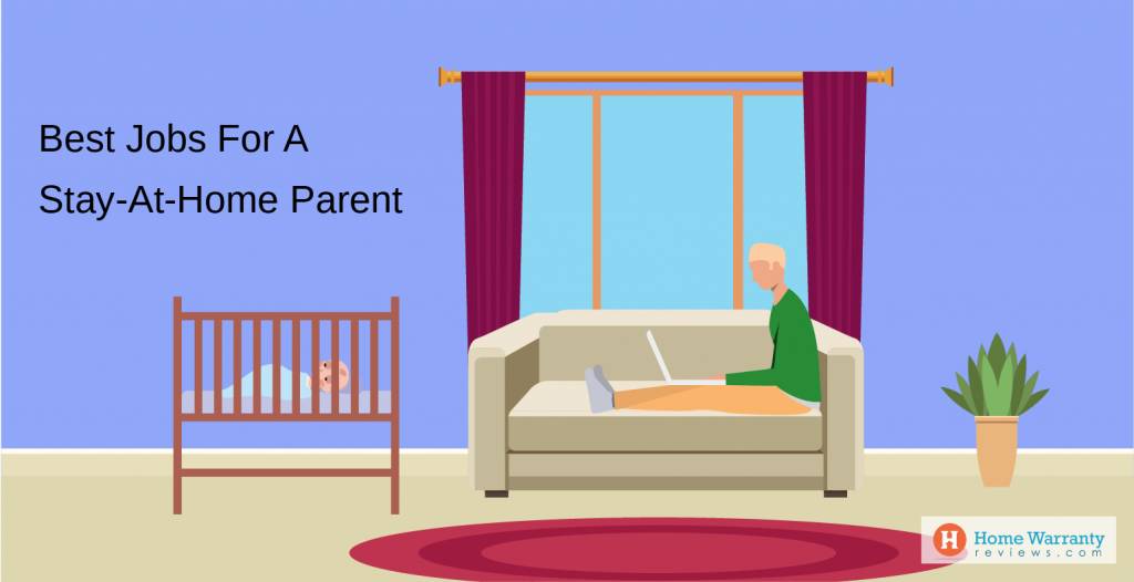 Best Jobs For Stay At Home Parent