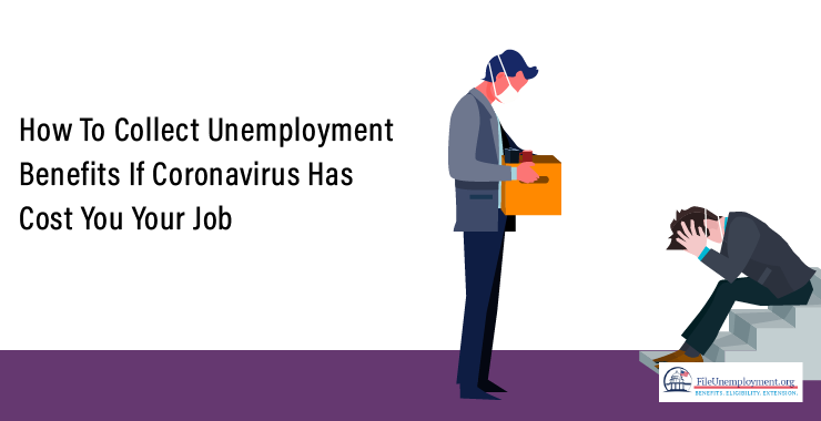 Collect Coronavirus unemployment benefits
