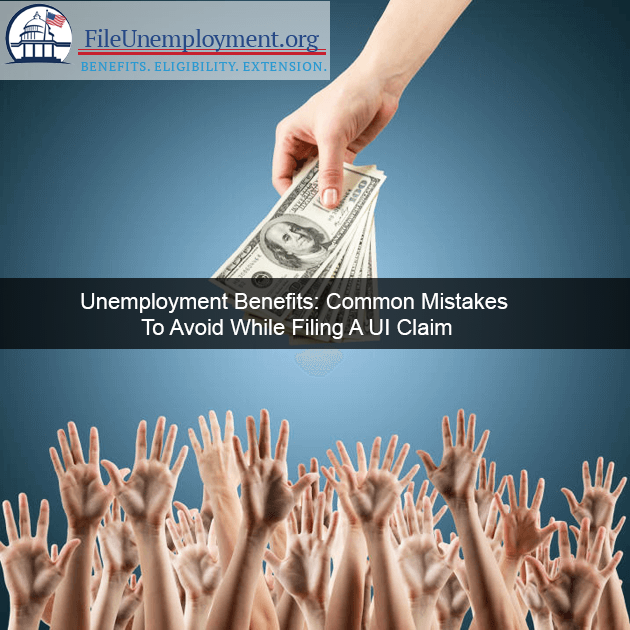 Unemployment Benefits: Common Mistakes To Avoid While Filing A UI Claim