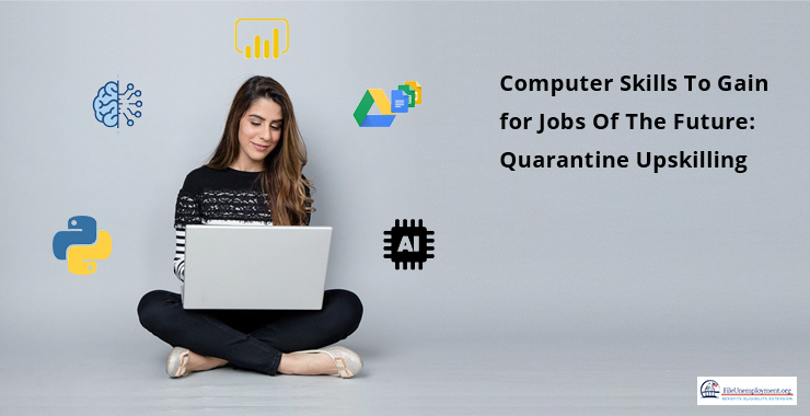 Computer Skills for Jobs Of The Future: Quarantine Upskilling