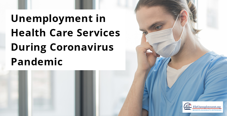 Unemployment in Health Care Services