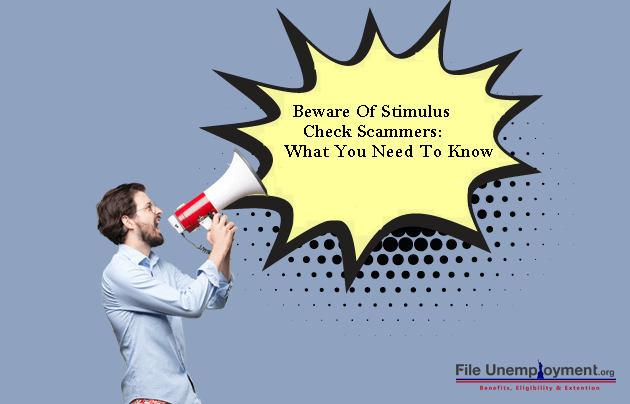 Beware Of Stimulus Check Scam: What You Should Watch For