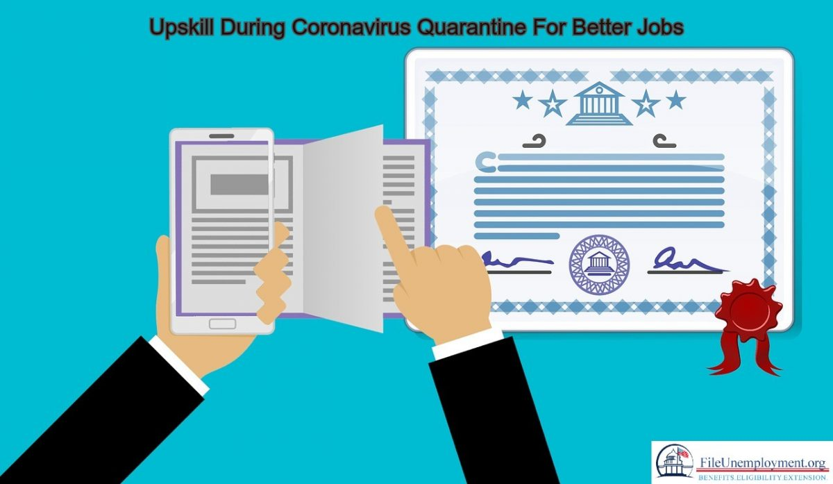 Upskill During Coronavirus Quarantine For Better Jobs
