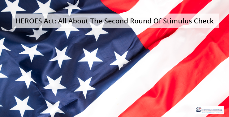 HEROES Act: All About The Second Round Of Stimulus Check