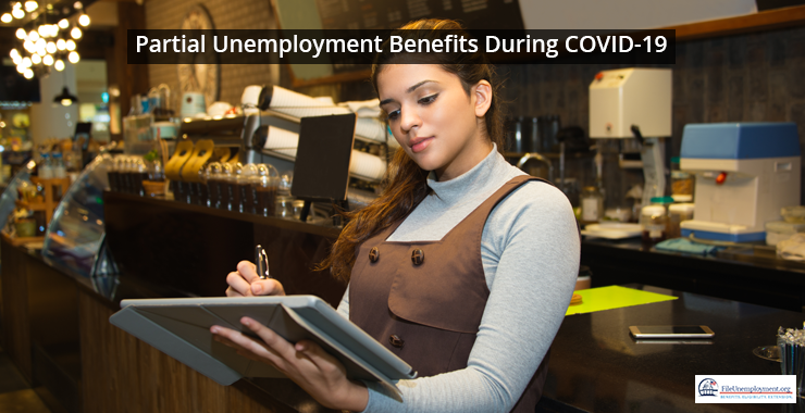 Partial Unemployment Benefits During COVID-19