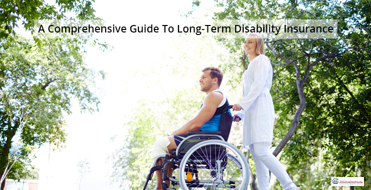 A Comprehensive Guide To Long-Term Disability Insurance