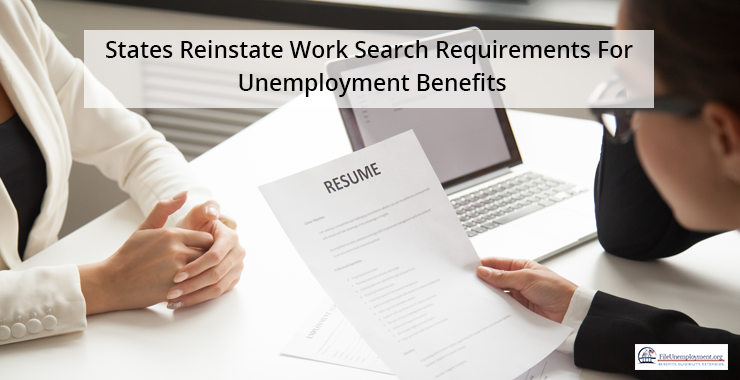 States Reinstate Work Search Requirements For Unemployment Benefits