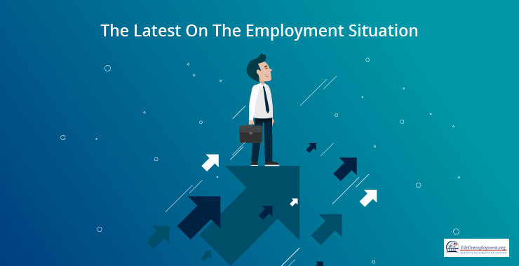 The Latest On The Employment Situation