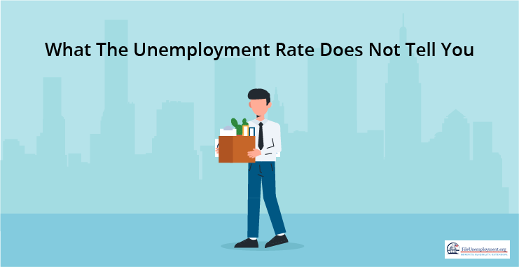 What The Unemployment Rate Does Not Tell You