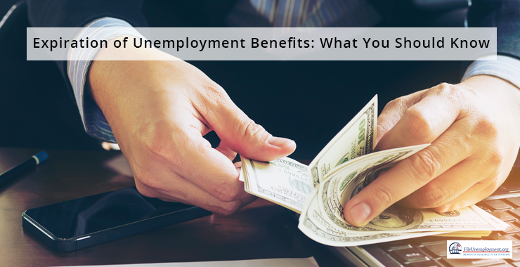 Expiration of Unemployment Benefits: What You Should Know