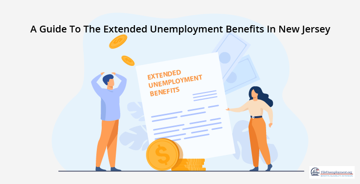 A Guide To The Extended Unemployment Benefits In New Jersey