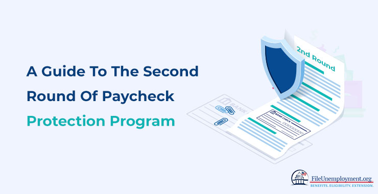 A Guide To The Second Round Of Paycheck Protection Program