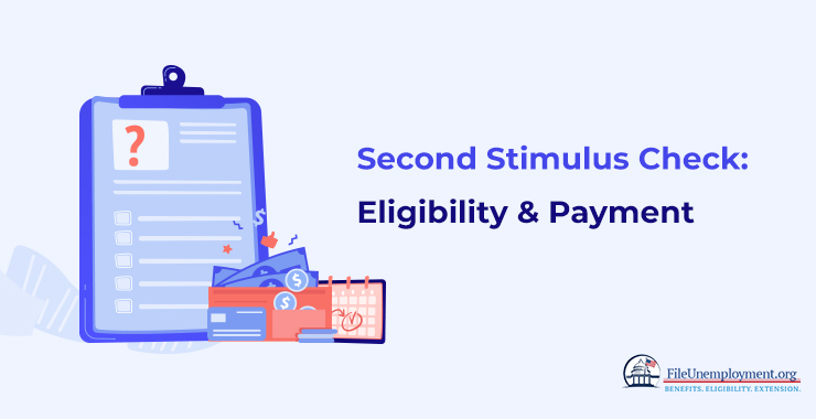 Second Stimulus Check: Eligibility & Payment