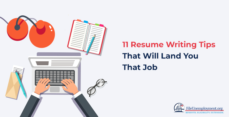 Resume Writing Tips That Will Land You That Job