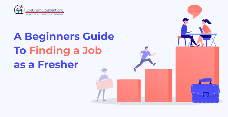 A Beginners Guide To Finding A Job As A Fresher