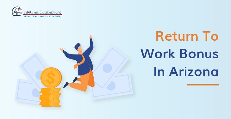 return to work bonus Arizona